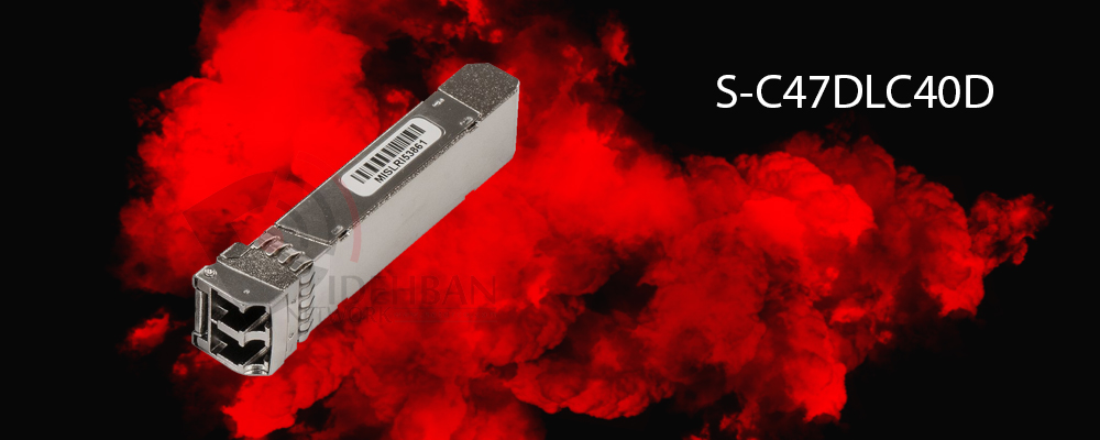 ماژول فیبرنوری S-C47DLC40D