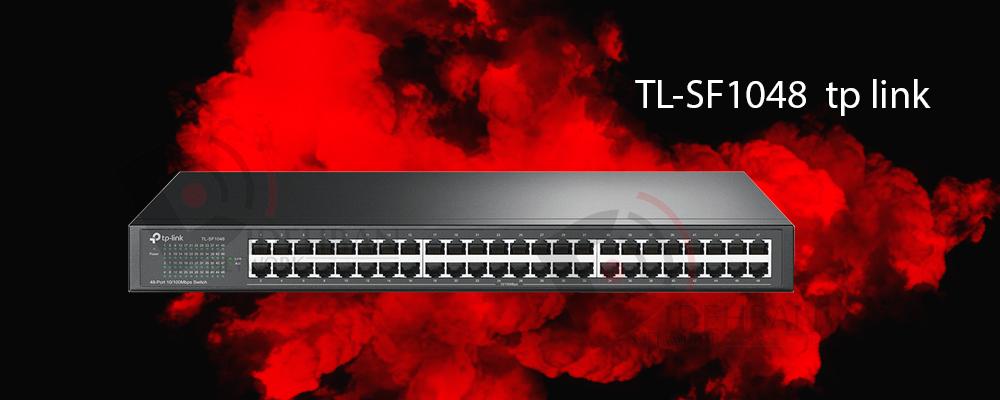 سوییچ TL-SF1048 تیپیلینک